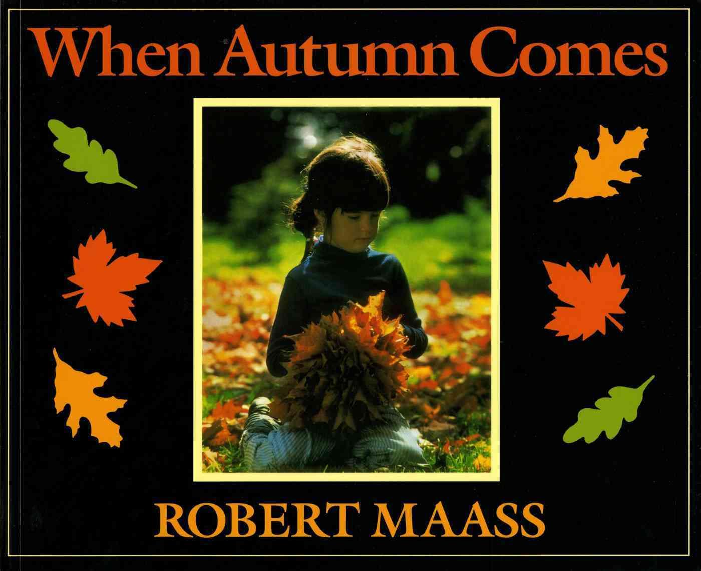 When Autumn Comes By Maass, Robert