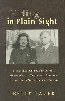 Hiding in Plain Sight By Lauer, Betty